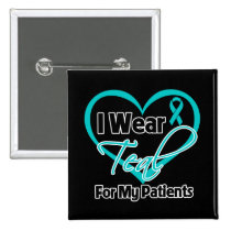 I Wear Teal Heart Ribbon For My Patients 2 Inch Square Button