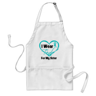 I Wear Teal Heart Ribbon For My Sister Aprons
