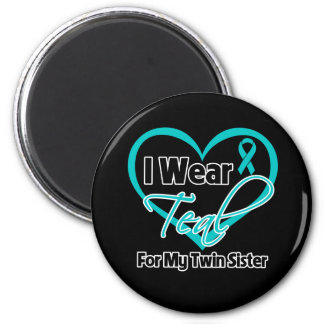 I Wear Teal Heart Ribbon For My Twin Sister Refrigerator Magnets