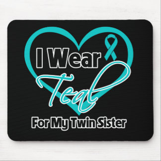 I Wear Teal Heart Ribbon For My Twin Sister Mouse Pad