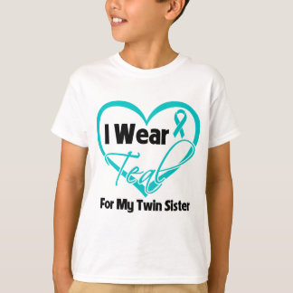 I Wear Teal Heart Ribbon For My Twin Sister T-Shirt