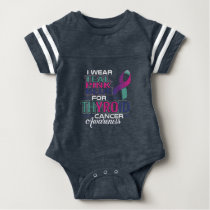 I Wear Teal Pink Blue For Thyroid Cancer Awareness Baby Bodysuit