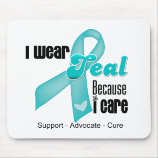 I Wear Teal Ribbon Because I Care Mouse Pad