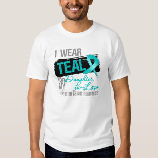 I Wear Teal Ribbon Daughter-in-Law Ovarian Cancer T-shirt