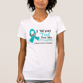 I Wear Teal Ribbon Daughter Ovarian Cancer T Shirt