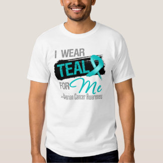 I Wear Teal Ribbon For Me - Ovarian Cancer T-shirt