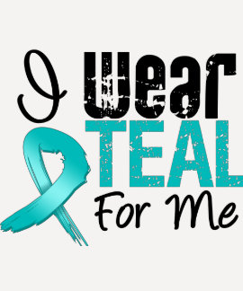 I Wear Teal Ribbon For Me T Shirt