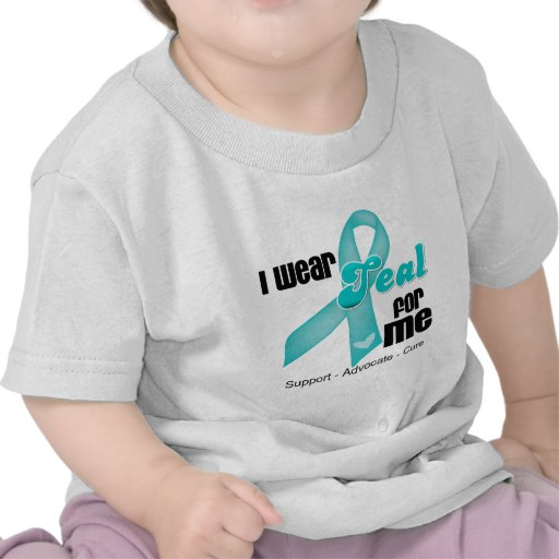 I Wear Teal Ribbon For Me T-shirts
