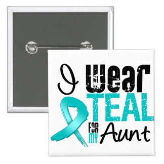 I Wear Teal Ribbon For My Aunt 2 Inch Square Button