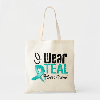 I Wear Teal Ribbon For My Best Friend Bags