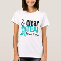 I Wear Teal Ribbon For My Best Friend T-Shirt