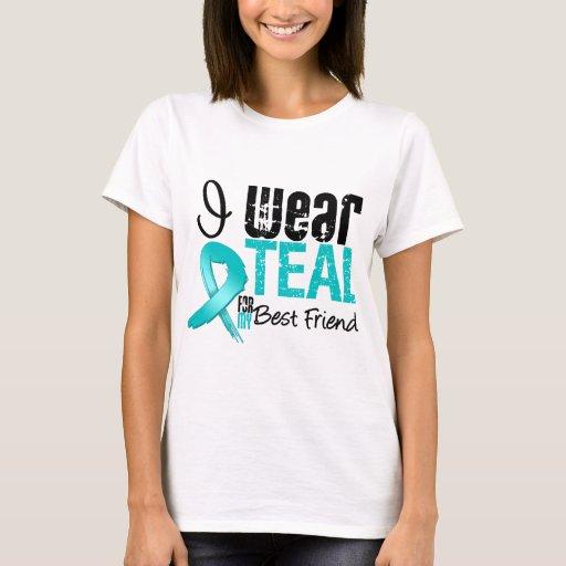 I wear teal ribbon for my best friend t shirt zazzle for Wear my t shirt