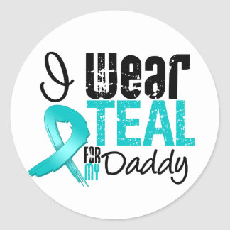 I Wear Teal Ribbon For My Daddy Stickers