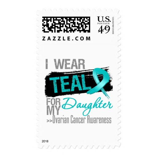I Wear Teal Ribbon For My Daughter Ovarian Cancer Postage Stamps