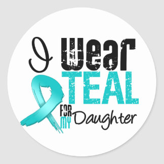 I Wear Teal Ribbon For My Daughter Sticker