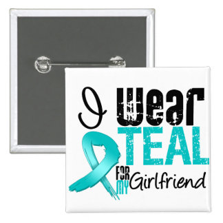 I Wear Teal Ribbon For My Girlfriend 2 Inch Square Button