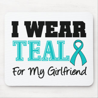 I Wear Teal Ribbon For My Girlfriend Mouse Pad
