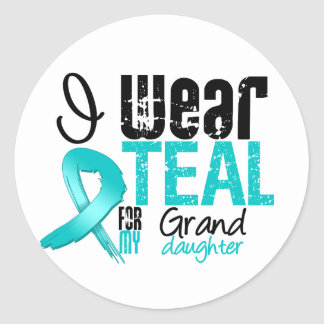 I Wear Teal Ribbon For My Granddaughter Round Sticker