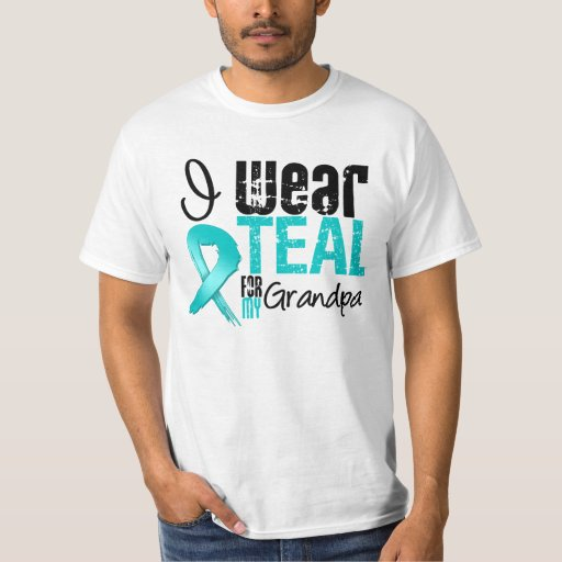 I Wear Teal Ribbon For My Grandpa T-shirts