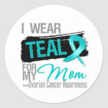 I Wear Teal Ribbon For My Mom Ovarian Cancer Classic Round Sticker