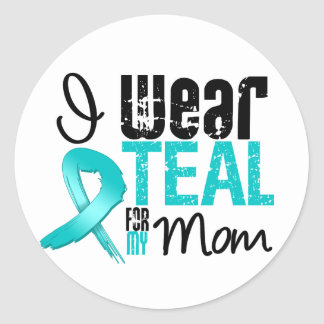 I Wear Teal Ribbon For My Mom Sticker