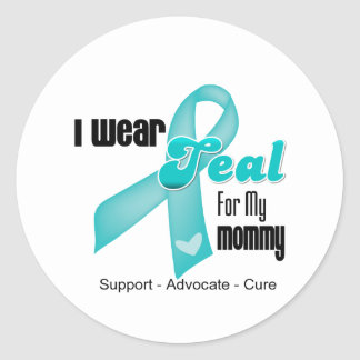 I Wear Teal Ribbon For My Mommy Classic Round Sticker