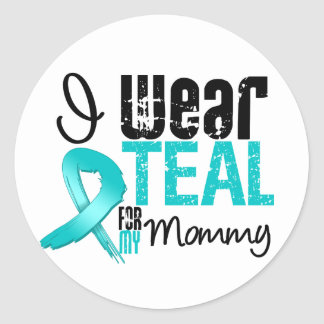 I Wear Teal Ribbon For My Mommy Sticker