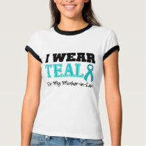 I Wear Teal Ribbon For My Mother-in-Law Tee Shirts