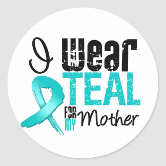 I Wear Teal Ribbon For My Mother Round Stickers
