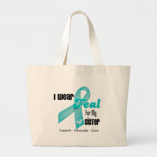 I Wear Teal Ribbon For My Sister Tote Bag