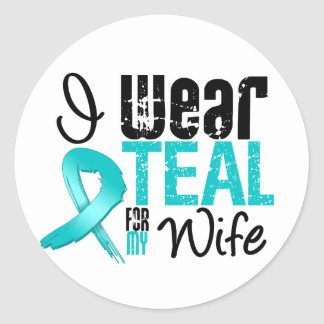I Wear Teal Ribbon For My Wife Classic Round Sticker