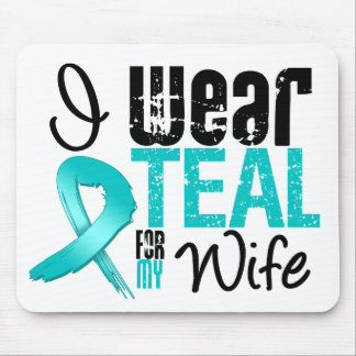 I Wear Teal Ribbon For My Wife Mouse Pad