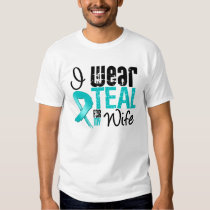 I Wear Teal Ribbon For My Wife T Shirt