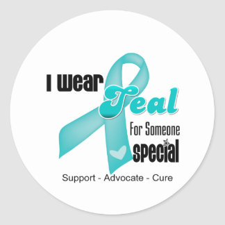 I Wear Teal Ribbon For Someone Special Classic Round Sticker