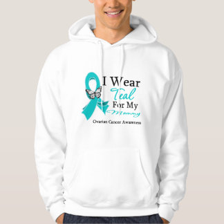 I Wear Teal Ribbon Mommy Ovarian Cancer Pullover