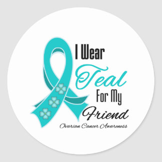 I Wear Teal Ribbon Ovarian Cancer Friend Classic Round Sticker