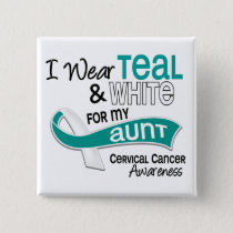I Wear Teal White 42 Aunt Cervical Cancer Button