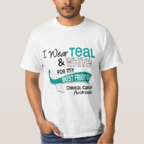 I Wear Teal White 42 Best Friend Cervical Cancer T-Shirt