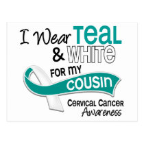 I Wear Teal White 42 Cousin Cervical Cancer Postcard
