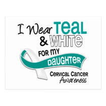 I Wear Teal White 42 Daughter Cervical Cancer Postcard
