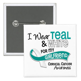 I Wear Teal White 42 Girlfriend Cervical Cancer Pins