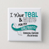 I Wear Teal White 42 Girlfriend Cervical Cancer Pinback Button