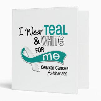 I Wear Teal White 42 Me Cervical Cancer 3 Ring Binder