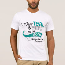 I Wear Teal White 42 Mom Cervical Cancer T-Shirt