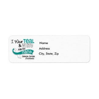 I Wear Teal White 42 Nana Cervical Cancer Label