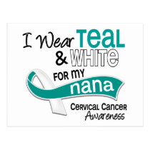 I Wear Teal White 42 Nana Cervical Cancer Postcard