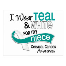 I Wear Teal White 42 Niece Cervical Cancer Postcard