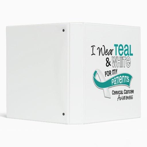 I Wear Teal White 42 Patients Cervical Cancer 3 Ring Binder