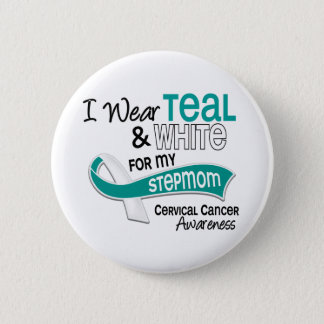 I Wear Teal White 42 Stepmom Cervical Cancer Pinback Button