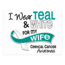 I Wear Teal White 42 Wife Cervical Cancer Postcard